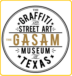 THE GASAM TEXAS - Graffiti & Street Arts Museum