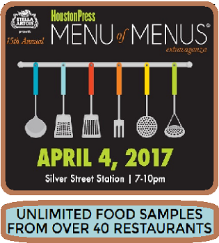 Houston Foodies come together on Tuesday, April 4th for the  15th Annual Houston Press Menu of Menus® Extravaganza !!    One of Houston's largest food & wine events featuring over 40 area  restaurants alongside wine, beer and cocktail samplings.